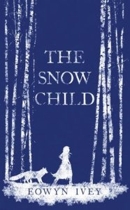 The Snow Child by Eowyn Ivey (kindle edition, 401 pages, Pub Feb 2012)