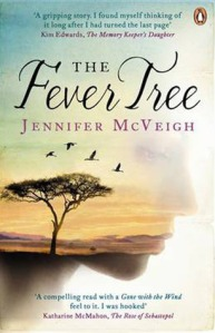 The Fever Tree by Jennifer McVeigh (Kindle edition,   pages, Published March 2012)