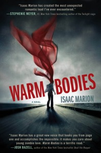 Warm Bodies by Isaac Marion (kindle version, 258 pages, pub April 2011)