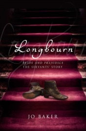 Longbourn by Jo Baker, (kindle edition), Published August 15th 2013 by Transworld Digital