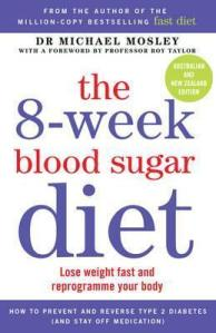 The 8-Week Blood Sugar Diet by Dr Michael Mosley