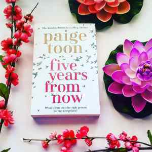 Five Years From Now by Paige Toon review