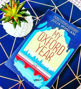 My Oxford Year by Julia Whelan book review