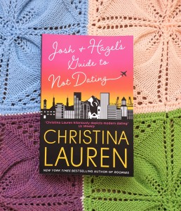 Josh and Hazel's Guide to Not Dating by Christina Lauren review