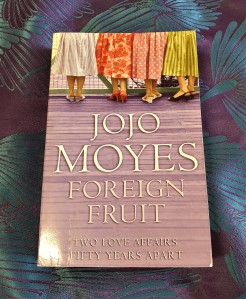 Foreign Fruit by Jojo Moyes Review