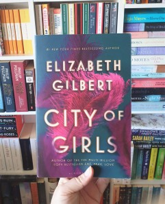 City of Girls by Elizabeth Gilbert Book Review